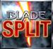 Blade Split